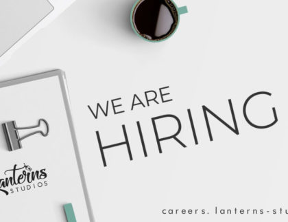 we are hiring lanterns studios